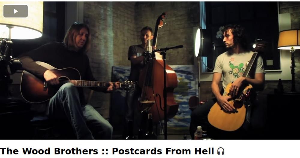 The Wood Brothers :: Postcards From Hell